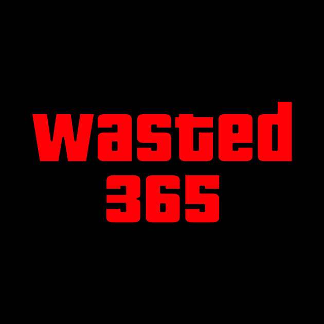 GTA Wasted 365