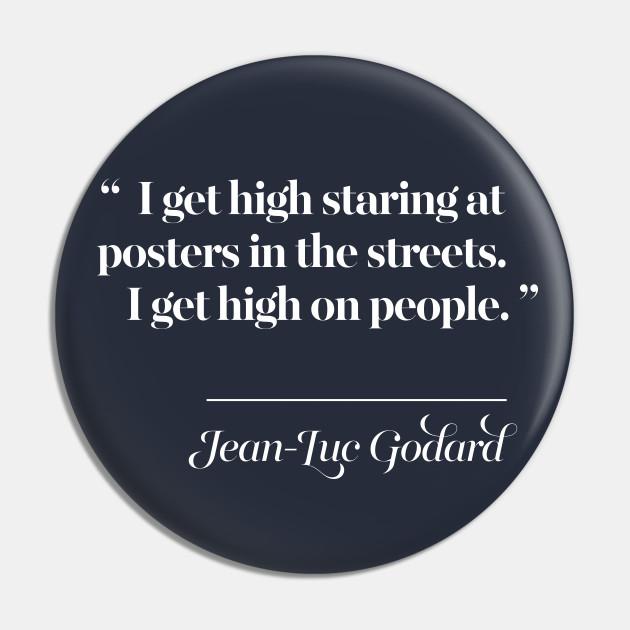 Jean Luc Godard Quote