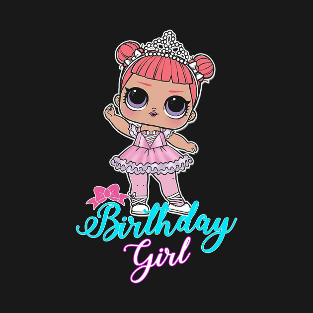 629150ae lol surprise dolls lol birthday squadgoals tshirt kg3 - Birthday ...
