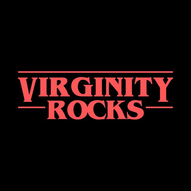 Virginity Rocks Stranger Things