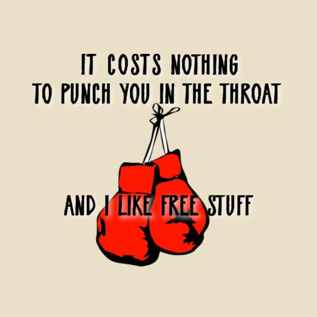 Throat Punch - Funny - T-Shirt | TeePublic