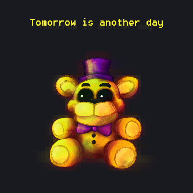 Five Nights at Freddy's - FNaF4 - Tomorrow is Another Day