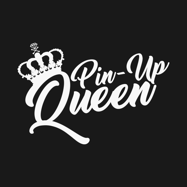 PIn-Up Queen (Logo I) - Queen - T-Shirt | TeePublic