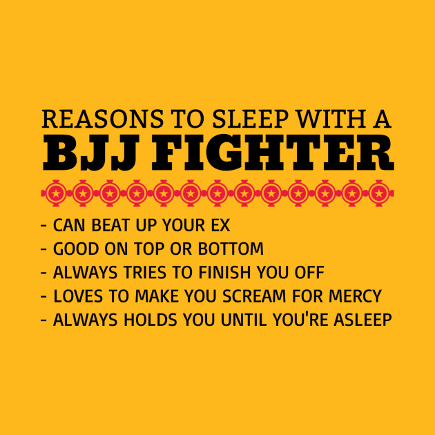 Reasons To Sleep With A BJJ Fighter