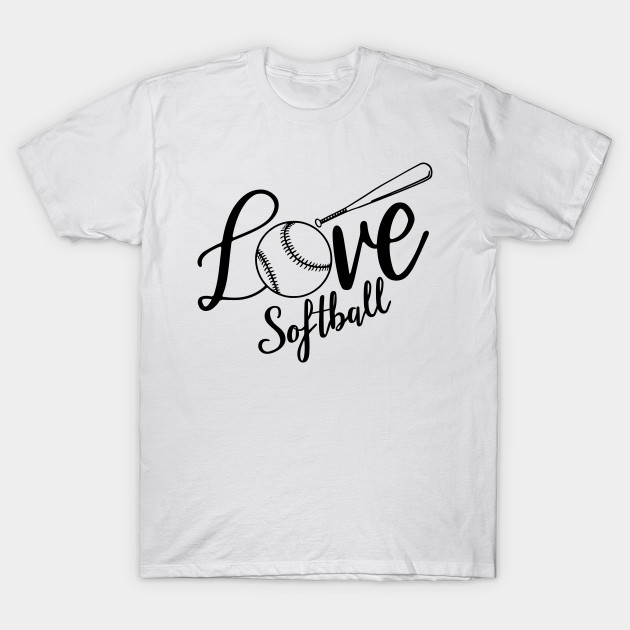 f16d32ae Love Softball - Love Softball Mom - T-Shirt | TeePublic
