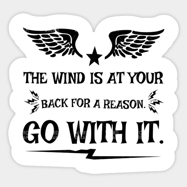 THE WIND AT YOUR BACK T-SHIRT