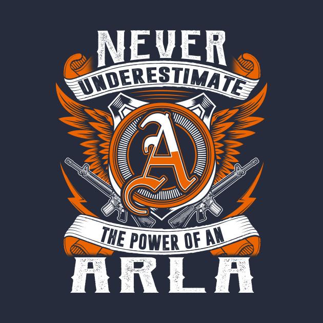 Never Underestimate The Power of ARLA Hoodie Black