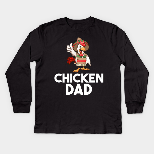 3ea65039 chickens shirt - Chicken Dad Gifts Funny - Kids Long Sleeve T-Shirt ...