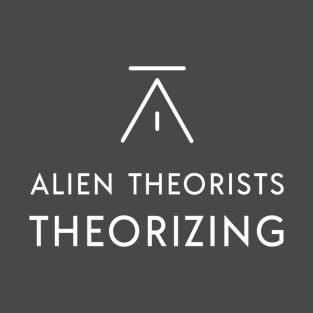 ALIEN THEORISTS THEORIZING PODCAST LOGO TEXT (WHITE) T-Shirt t-shirts