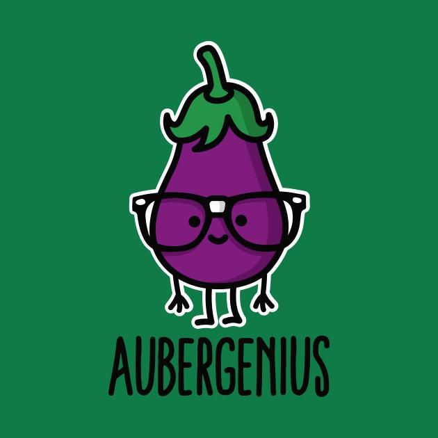 Aubergine (eggplant) + genius  =  Aubergenius
