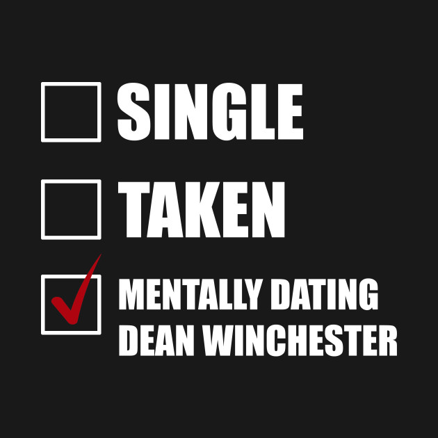 from Thiago mentally dating dean winchester hoodie