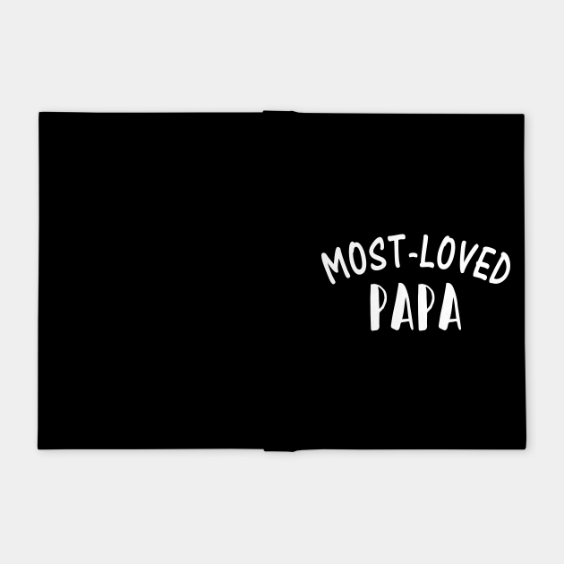 Most loved papa