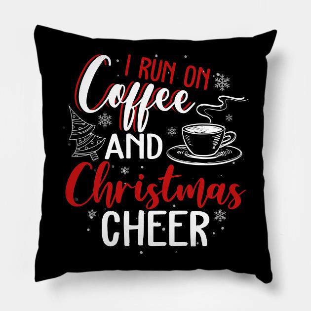 Run On Coffee And Christmas Time For Cheering Holiday Season