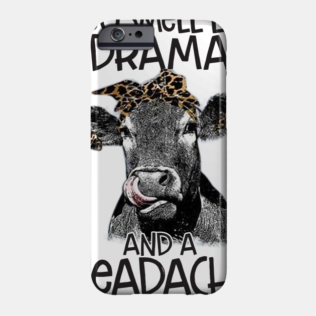You Smell Like Drama And Headache Funny Cow Lady Shirt