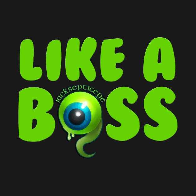 Like A Bos Jacksepticeye