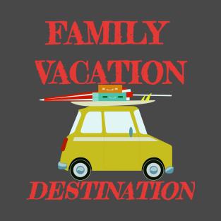 Family Vacation Destination Car Design t-shirts