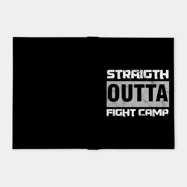 MMA Octagon Fighters Kickboxing Straight Outta Camp Mixed Martial Arts Gift