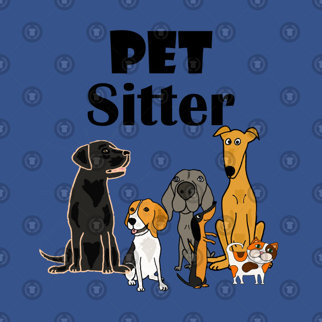 Funny PET SITTER cartoon with Dogs and Cats