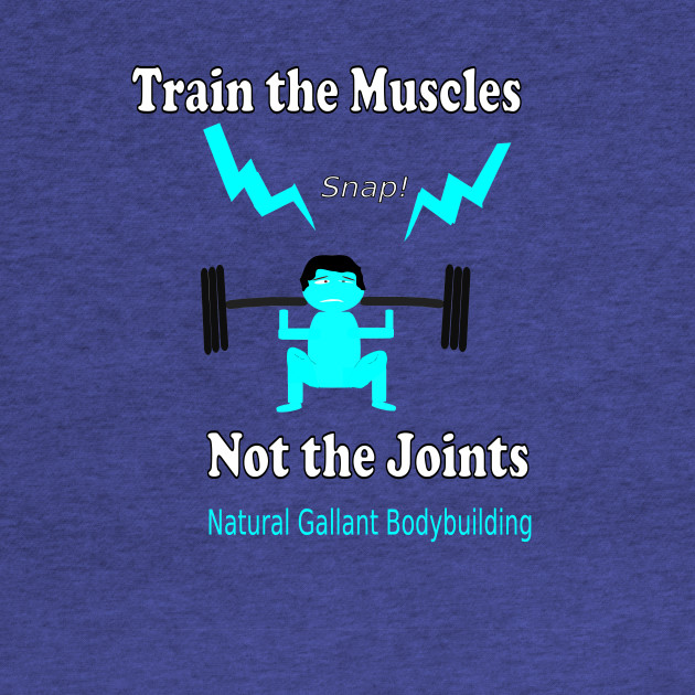 Train the Muscles, Not the Joints