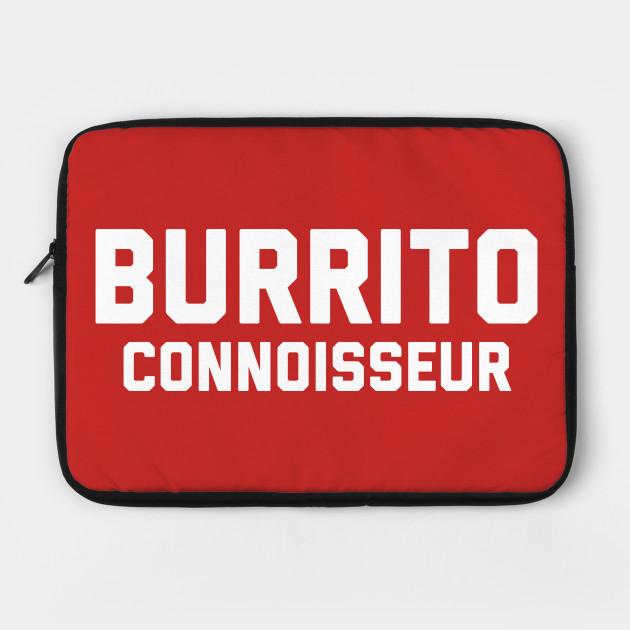 Burrito Connoisseur