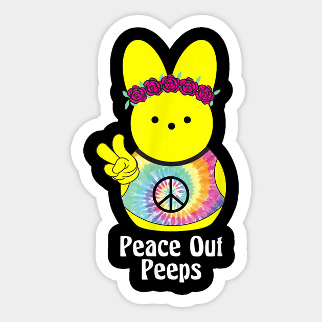 Peace Out Peeps Easter Shirt Tie Dye Hippie Bunny Gift Tee - Peace ...