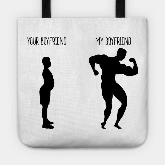 Your Boyfriend My Funny Work Out Tote