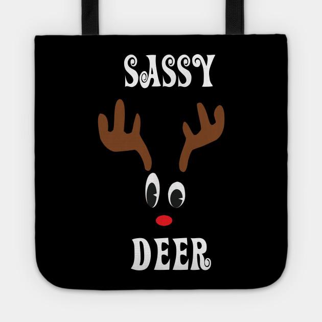 Sassy Reindeer Deer Red nosed Christmas Deer Hunting Hobbies Interests