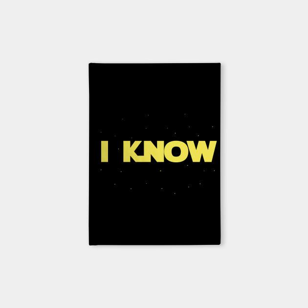 I Know