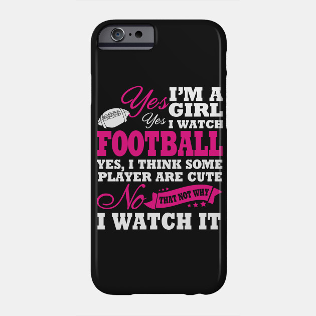 finest selection 51203 2f7b2 I'm A Girl And I Watch Football