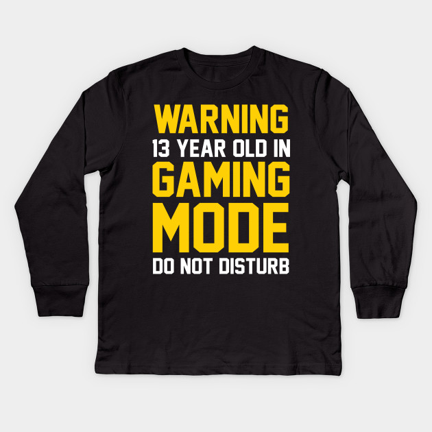 13th Birthday Gift Shirt 13 Years Old In Gaming Mode Gamer Kids Long Sleeve T