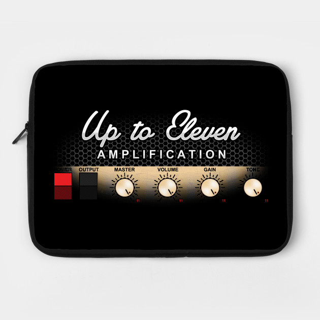 Up To Eleven