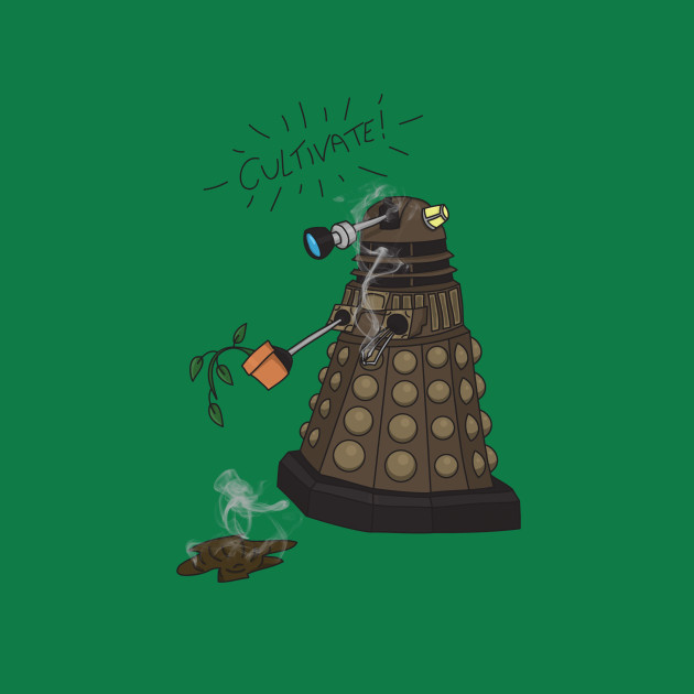 Dalek Retrement - Dr Who's Orders | CULTIVATE