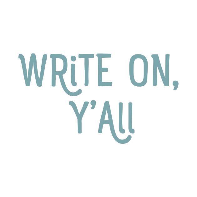 Write On Y'all (SKY GRASS)