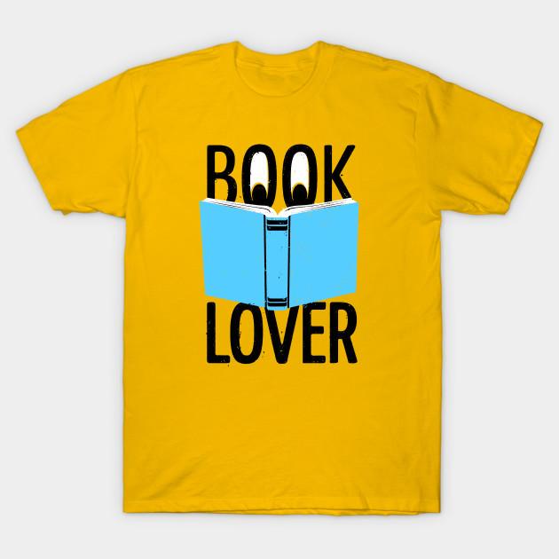 4d666464fce Book Lover - Reading - Book Lovers - T-Shirt