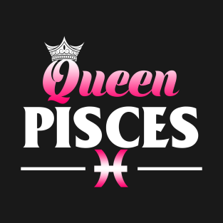 cf6e78d97 Queen Pisces Zodiac Funny Gift T-shirt Birthday Gifts For Queens Are Born  In March T-Shirt