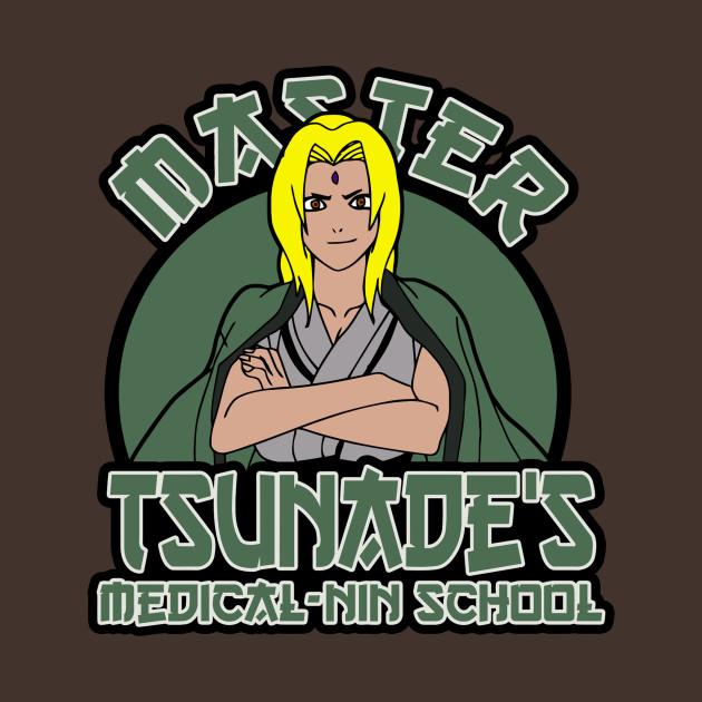 Master Tsunade's Medical-Nin school