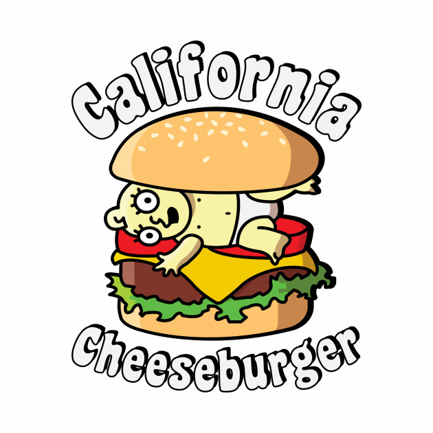 California Cheeseburger