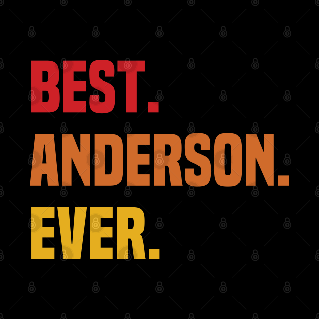 BEST ANDERSON EVER ,ANDERSON NAME
