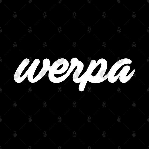 WERPA FILIPINO SLANG FOR POWER