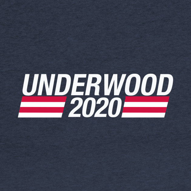 Vote Underwood 2020