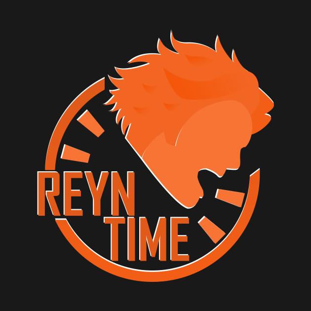 Reyn Time!