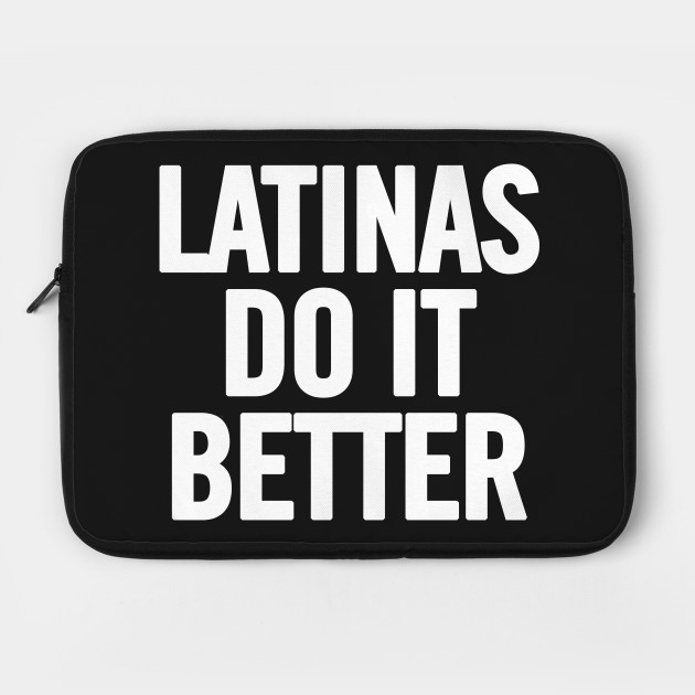 Latina Do It Better