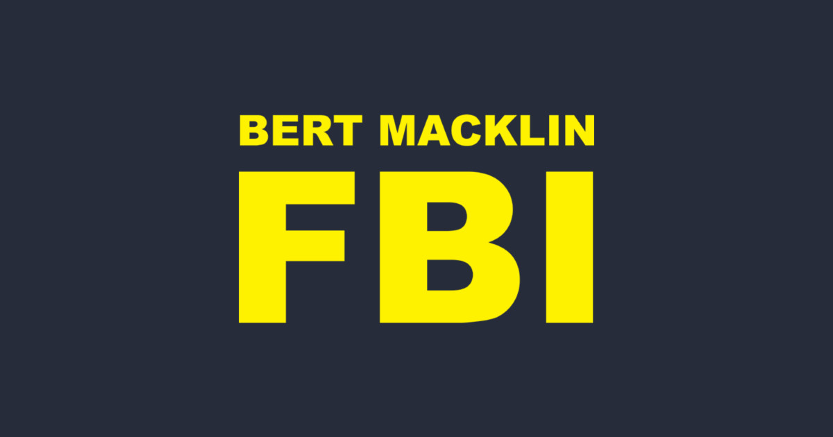 66623b98d Bert Macklin FBI T-Shirt. by CrazyCreature