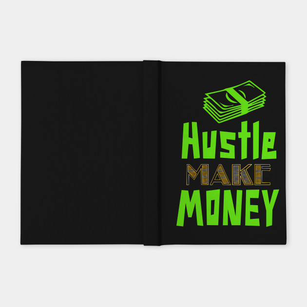 Hustle Make Money
