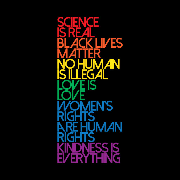 Science is Real Black Lives Matter