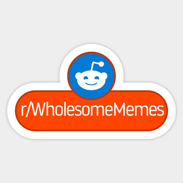 Subreddit Wholesome Memes Reddit Autocollant Teepublic Fr Click here to see a full list of subreddits similar to /r/letsnotmeet. teepublic