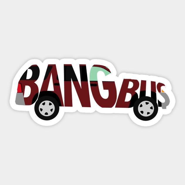 Bang Bus 2 Sticker