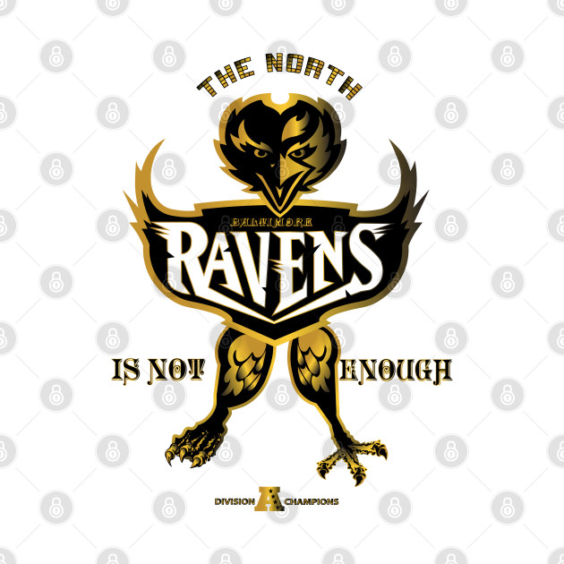 The North Is Not Enough Ravens