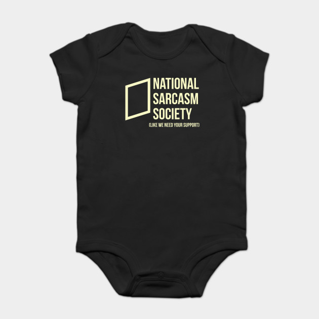 National Sarcasm Society, like we need your support adults hoodie
