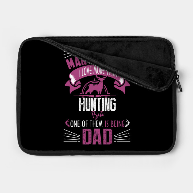 there arent many things hunting but one of them is being dad